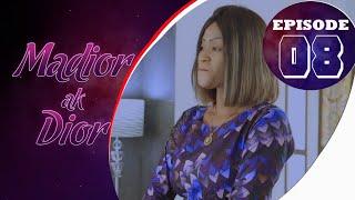 Madior Ak Dior - Épisode 08 [Saison 01]