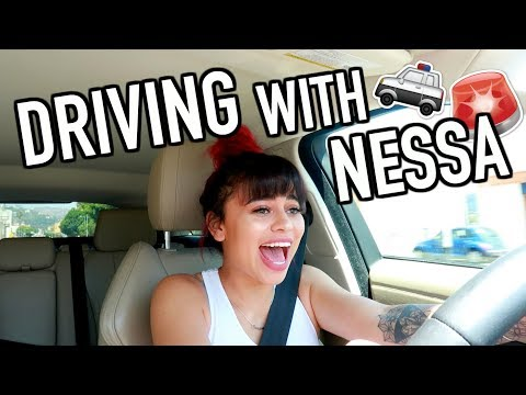 DRIVING WITH NESSA (this is why i need my license taken away)