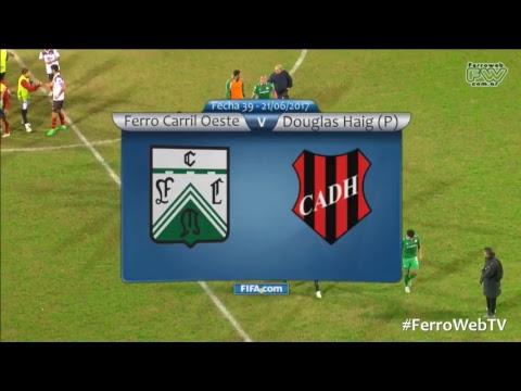 Nacional B 2016/17 - 39º Fecha: Ferro Carril Oeste - Douglas Haig #FerroWebTV