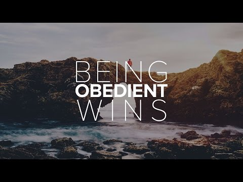 Being Obedient Wins - Bong Saquing