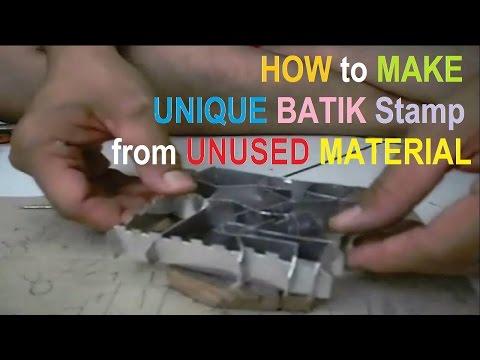 How To Make Unique Batik Stamp In Unique Process?