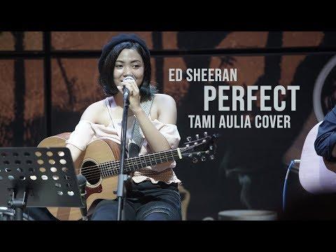 Perfect Tami Aulia Live Acoustic Cover #EdSheeran @SILOL