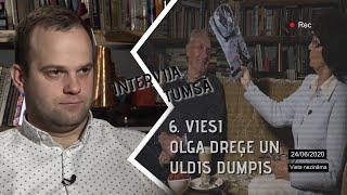 INTERVIJA TUMSĀ / 6. EPIZODE / AKTIERI OLGA DREĢE UN ULDIS DUMPIS