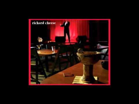Hey Ya - Richard Cheese (Outkast cover)