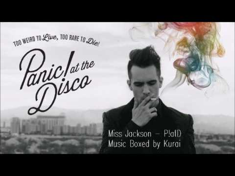 Miss Jackson (Music Box) ! Panic! at the Disco