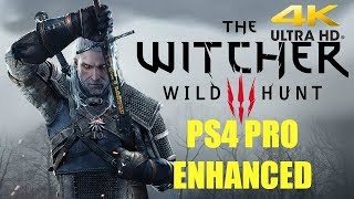 Witcher 3 Wildhunt 4k Enhanced for PS4 PRO