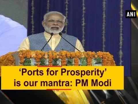 'Ports for Prosperity' is our mantra: PM Modi - Gujarat News