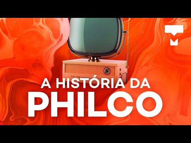 A história da Philco - TecMundo