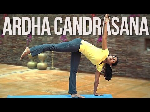 How to do Ardha Chandrasan (Half Moon Pose)