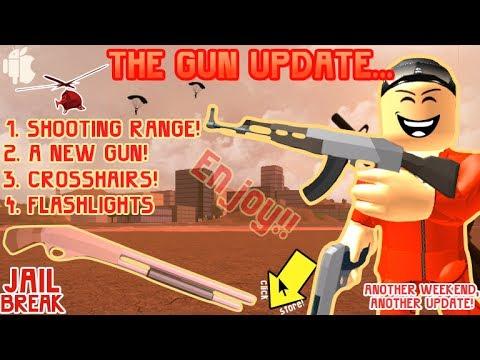 Roblox Jailbreak New AK74 NEW GUN Shooting Range Flashlight