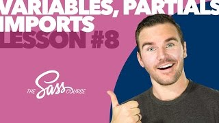 [#8] Partials, Variables & Imports (Learn Sass)