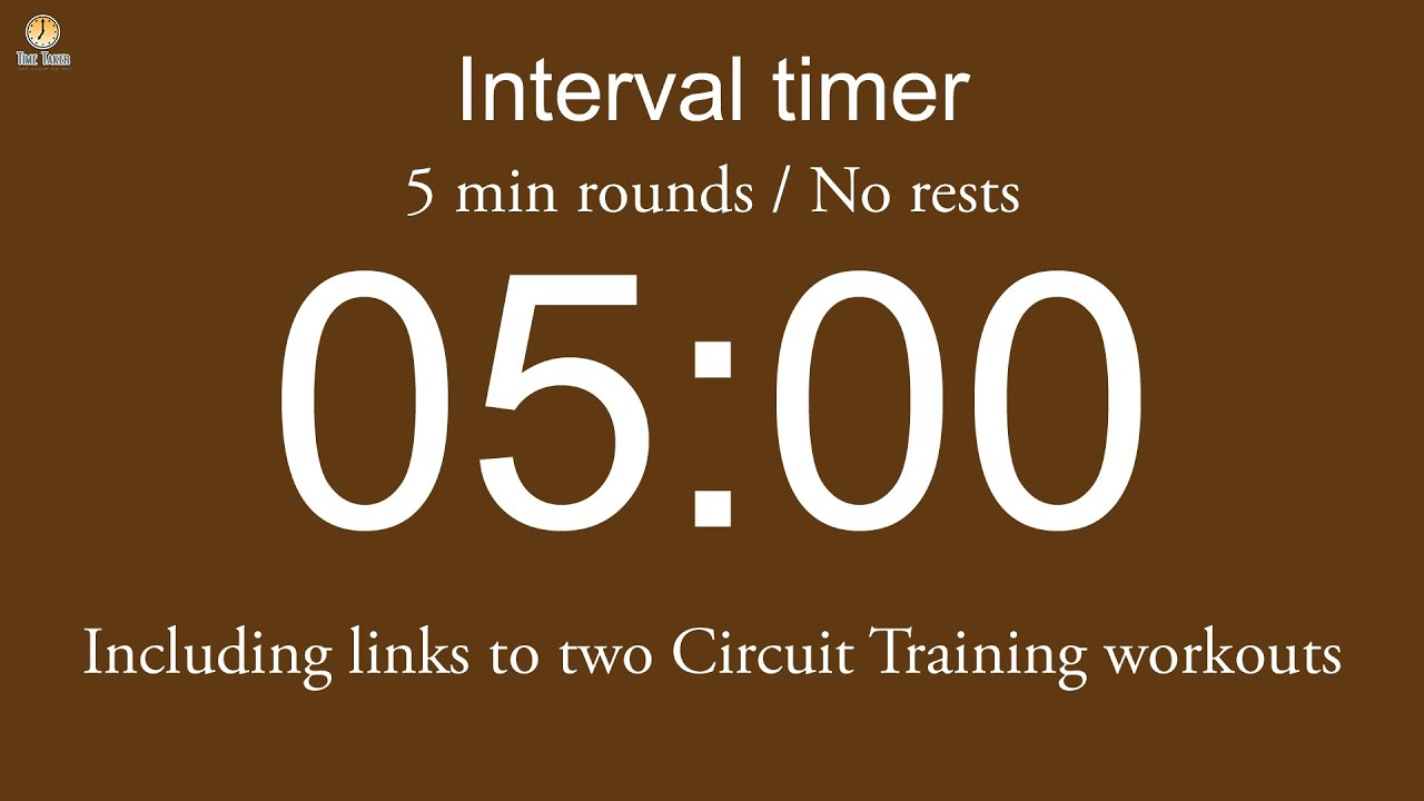 Interval timer - 5 min rounds / No rests / Flexible length (Five ...
