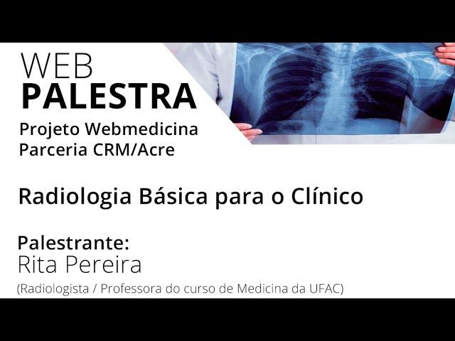 Radiologia Básica para o Clínico