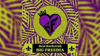 Big Freedia - Best Beeleevah ( Audio)