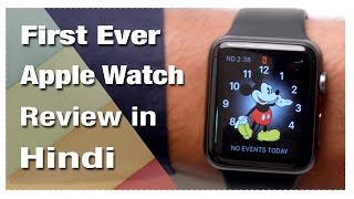 Apple Watch 42mm Unboxing and Review in Hindi