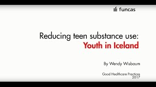 Reducing teen substance use: Youth in Iceland