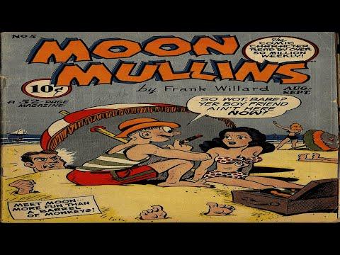 Moon Mullins No 5 Comix Book MovieKaynak: YouTube · Süre: 4 dakika31 saniye