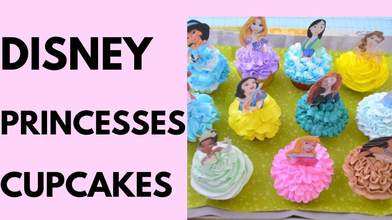 Disney Princesses Cupcakes Yolandas Cakes