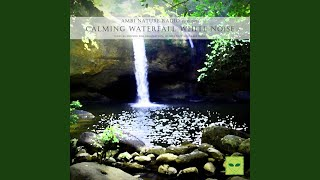 Klang der Wasserfall, Entspannung und Tiefer Schlaf