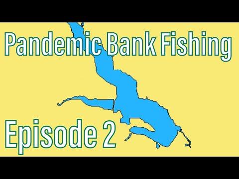 Uvas Reservoir Pandemic Bank Fishing Episode 2