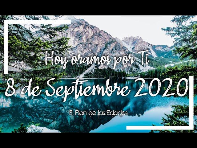 HOY ORAMOS POR TI | SEPTIEMBRE 8 de 2020 | Oración por los Abuelos