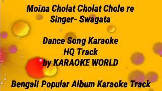 Moyna Cholat Cholat Karaoke -9126866203