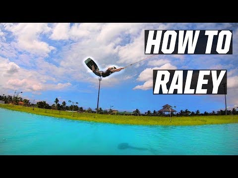 HOW TO RALEY - WAKEBOARDING - KICKER - CABLE