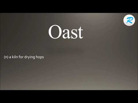 How to pronounce Oast | Oast Pronunciation | Oast meaning | Oast definition