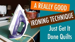 How to Iron for Quilting - A Really Good Method
