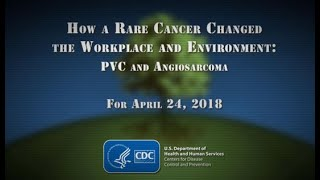 We Were There - PVC and Angiosarcoma