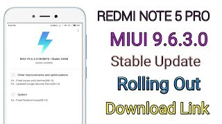 Redmi Note 5 Pro MIUI 9.6.3.0 Stable Update Rolling Out Bugs Fixes
