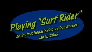 "How to Play ""Surf Rider"" - An Instructional Video"