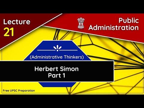 Herbert Simon||Decision Making Theory In Public Administration|| Public Administration Lecture 21
