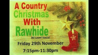 A Country Christmas with Rawhide Linedance 2019