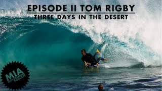 Missing In Action - Ep II - Tom Rigby