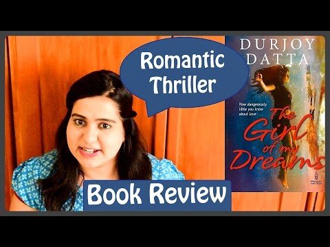 Book Review - The Girl of My Dreams by Durjoy Datta | Romantic Thriller