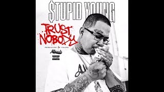[Free Download] $tupid Young - Trust Nobody (Instrumental)