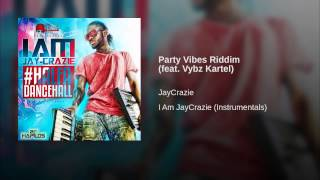 Party Vibes Riddim (feat. Vybz Kartel)