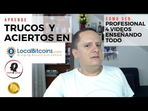 LOCALBITCOINS COMO FUNCIONA – TRUCOS – VENDER COMPRAR INTERCAMBIAR – LOCAL BITCOIN 2018 WALLE
