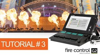 Programming Pyrotechnics on FireControl G2 - Tutorial #3   Creating Shows Pt 2