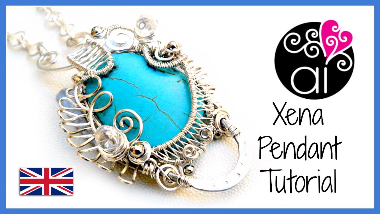 Xena Pendant | Tutorial Wire Wrapping Technique | English Version ...
