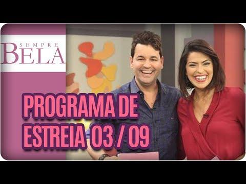 Programa De Estreia: Kaká Moraes, Pinceladas Chinesas E Empreendedorismo- Sempre Bela (03/09/17)