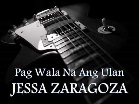 JESSA ZARAGOZA - Pag Wala Na Ang Ulan [HQ AUDIO]