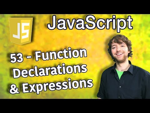 JavaScript Programming Tutorial 53 - Function Declarations and Expressions thumbnail