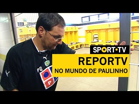 REPORTV - No mundo de Paulinho | SPORT TV