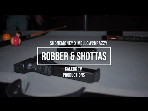 "ShoneMoney X Mellow2Krazzy ""Robber & Shottas"" (Official Music Video)"