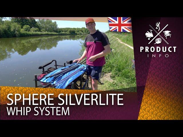 Sphere Silverlite Whip System