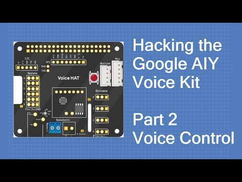 Hacking the AIY Voice Kit 2 – Voice Control | DroneBot Workshop