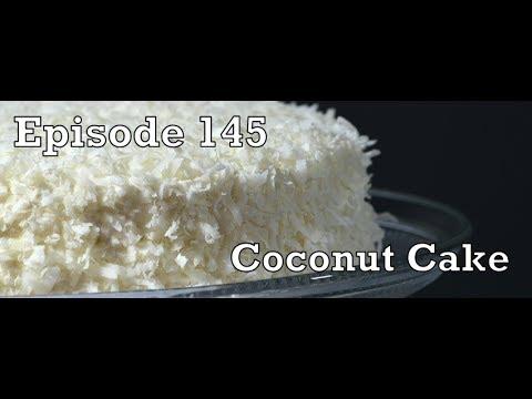 Episode 145 - Coconut Cake - The Aubergine Chef HD - 4-13-14