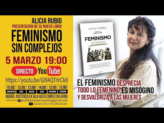 Alicia Rubio presenta FEMINISMO SIN COMPLEJOS